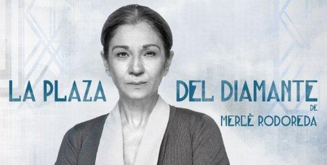 plaza-diamante-colometa-natalia-lolita-flores-joan-olle-merce-rodoreda-teatro-goya